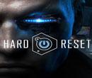 Hard Reset - Vissza a jövőbe... Retro lövölde, új köntösben...
